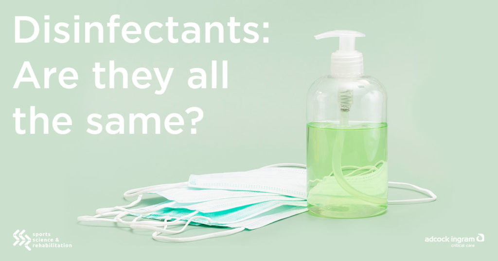 Disinfectants: Are they all the same?